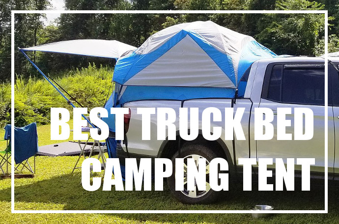 Popular Pickup Truck Bed Tents for Overnight Camping