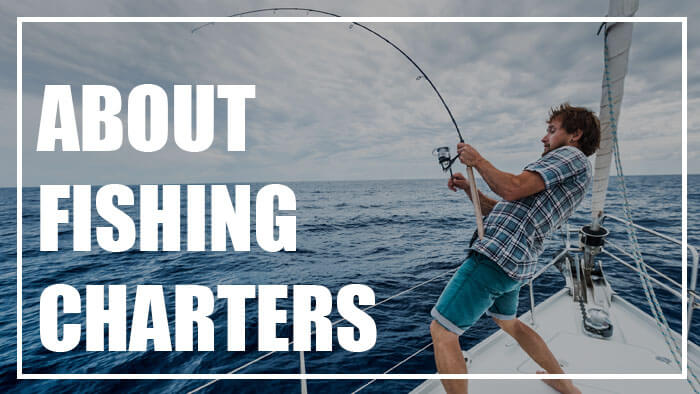 Fishing Charters Experience