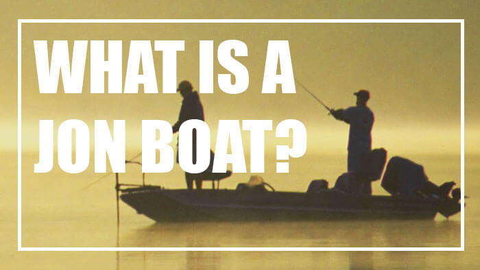 What is a Jon Boat?