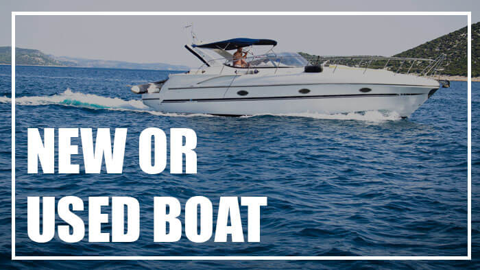 Should I Buy A New or Used Boat?